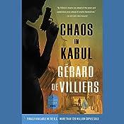Chaos in Kabul: A Malko Linge Novel | Gérard de Villiers