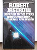 Journey to the Stars (0593019083) by Jastrow, Robert
