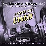 Lieben Sie Tango? Quadro Nuevo in Buenos Aires |  Quadro Nuevo