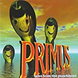 Tales From The Punchbowl by Primus (1995-05-26)