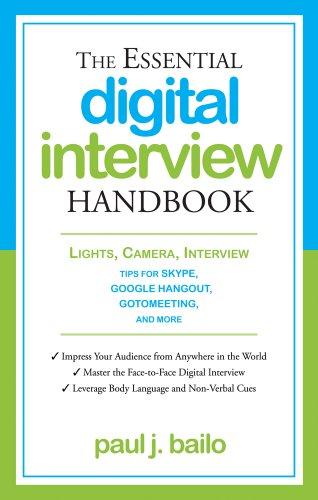 Essential Digital Interview Handbook: Lights, Camera, Skype