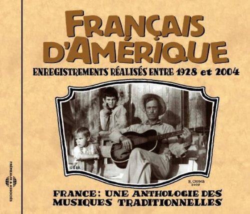 Francais D'Amerique: Canada 1928-2004