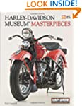 Harley-Davidson Museum Masterpieces:...