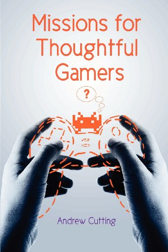 Missions for Thoughtful Gamers