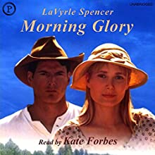 Morning Glory Audiobook by LaVyrle Spencer Narrated by Kate Forbes