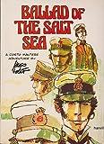 Ballad of the Salt Sea (A Corto Maltese adventure / Hugo Pratt) (1860462707) by Pratt, Hugo