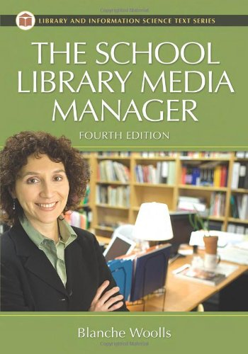 The School Library Media Manager (Library and Information...