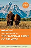 img - for Fodor's The Complete Guide to the National Parks of the West (Full-color Travel Guide) book / textbook / text book