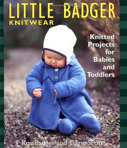 Little Badger Knitwear: Knitted Projects For Babies And Toddlers front-811377