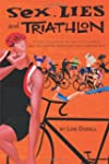 Sex, Lies and Triathlon