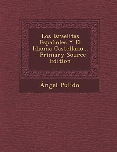 Los Israelitas Españoles Y El Idioma Castellano...