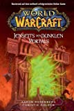 World of Warcraft, Bd. 4: Jenseits des Dunklen Portals - Aaron Rosenberg, Christie Golden