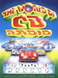 img - for The World of CB Radio book / textbook / text book