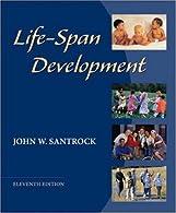 LifeSpan Development with LifeMap  by SantrockJohn