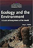 Ecology and the Environment: A Look at Ecosystems of the World
