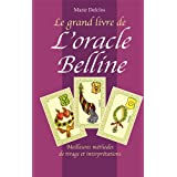 Le grand livre de l'oracle Bellinepar Marie Delclos