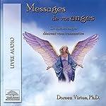 Messages de vos anges: Ce que les anges désirent vous transmettre | Doreen Virtue