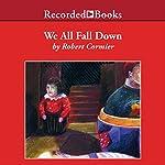 We All Fall Down | Robert Cormier