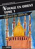 Voyage en Orient - Tome 1...
