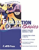 Facilitation Basics (ASTD Training Basics)