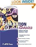 Facilitation Basics (ASTD Training Ba...