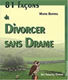81 faons de divorcer sans drame