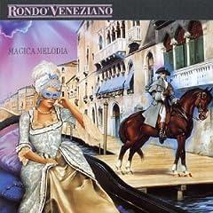 Rondo Veneziano - Magica Melodia (1995)