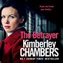 The Betrayer Audiobook by Kimberley Chambers Narrated by Annie Aldington