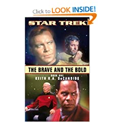 The Brave and the Bold Book One (Star Trek (Numbered Paperback)) by Keith R. A. DeCandido