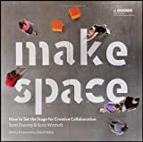img - for Make Space: How to Set the Stage for Creative Collaboration book / textbook / text book