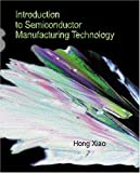 img - for Introduction to Semiconductor Manufacturing Technology book / textbook / text book