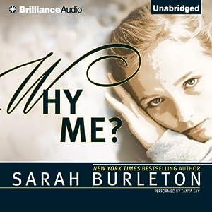 Why Me? | [Sarah Burleton]