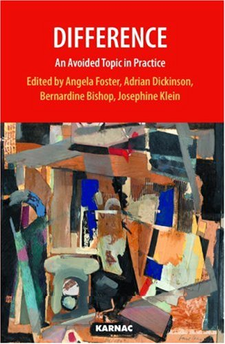 Difference: An Avoided Topic in Practice (Practice of Psychotherapy Series)