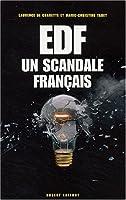 EDF : Un scandale français