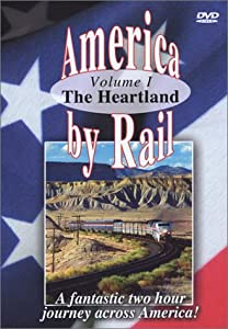 American Trains-America By Rail-the Heartland