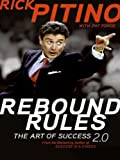 Rebound Rules LP: The Art of Success 2.0