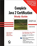 The Complete Java 2 Certification Study Guide: Programmers and Developers Exams (With CD-ROM)