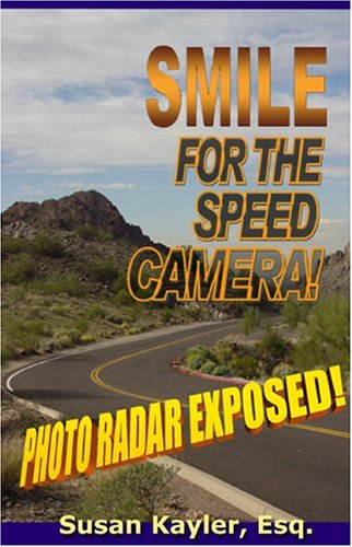 Smile for the Speed Camera: Photo Radar Exposed!