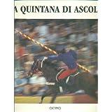 La Quintana di Ascoli.