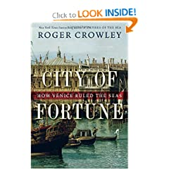 City of Fortune: How Venice Ruled the Seas by Roger Crowley