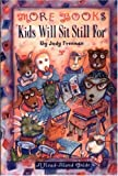 img - for More Books Kids Will Sit Still For: A Read-Aloud Guide book / textbook / text book
