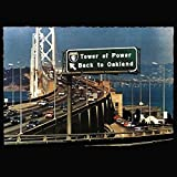Songtexte von Tower of Power - Back to Oakland