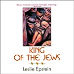 King of the Jews | Leslie Epstein