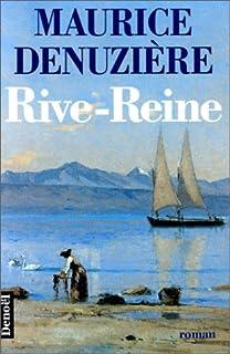 Helvétie [02] : Rive-Reine, Denuzière, Maurice