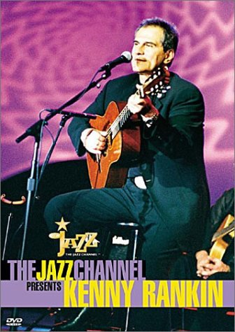 The Jazz Channel Presents Kenny Rankin (BET on Jazz)