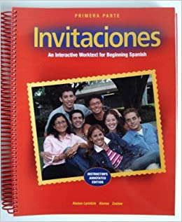 Invitaciones Primera Parte Intructor's Annotated Edition An