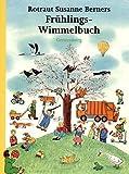 Frühlings-Wimmelbuch - Rotraut S. Berner
