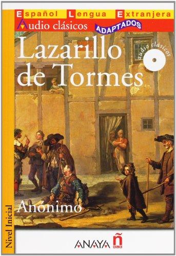 Lazarillo de Tormes (Nivel Inicial; 400-700 palabras) (Audio Clasicos / Audio Classics) (Spanish Edition)