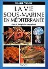 La vie sous-marine en Méditerranée par Bergbauer