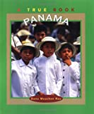 Panama (True Book Series) (0516264974) by Rau, Dana Meachen